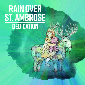 Rain Over St Ambrose - Dedication - Single Art - WEB