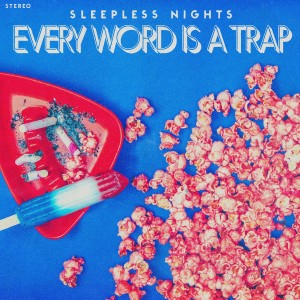 SLN - Every Word Is A Trap - High Res Art